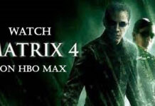 How to Watch The Matrix 4 on HBO Max For Free